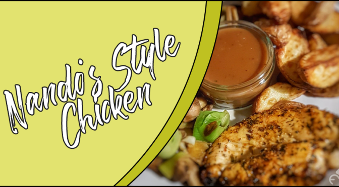 Recipe: Nando's Style Chicken